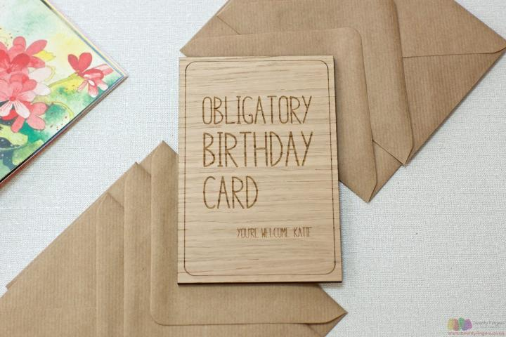 Obligatory birthday card. Personalised wooden card