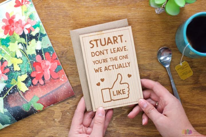 You're the one we actually like. Personalised Leaving Card